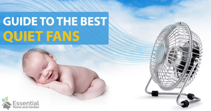 The 5 Best Quiet Fans For Sleeping And Keeping The Office And Home
