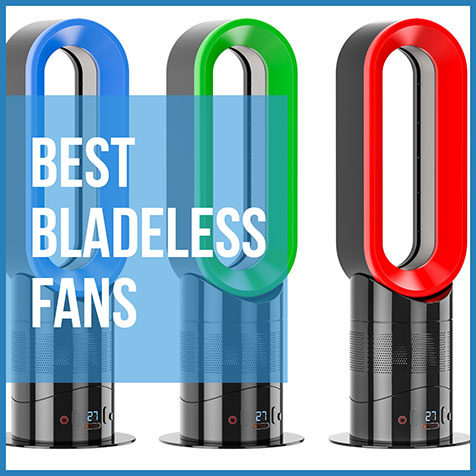 best bladeless fans