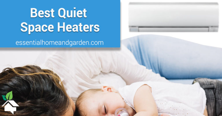 best quiet space heaters
