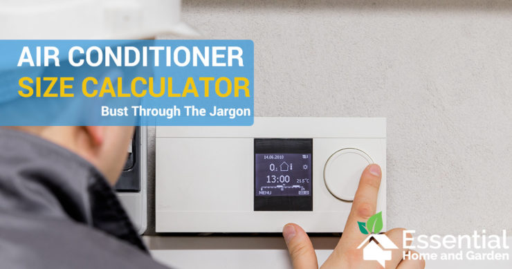 How To Calculate The Air Conditioner Size For Your House