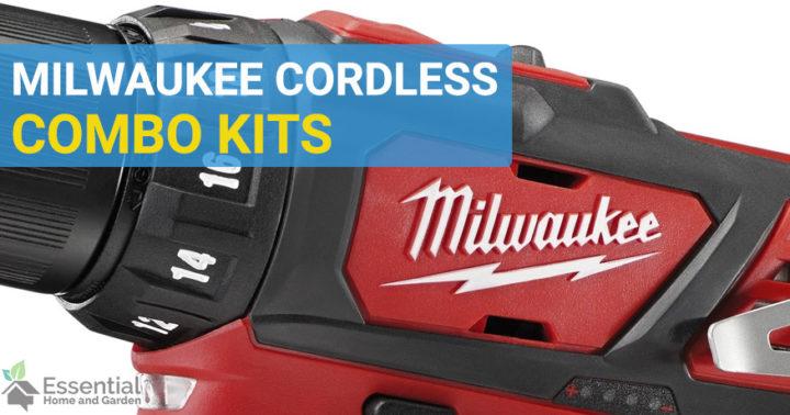 best milwaukee combo kit