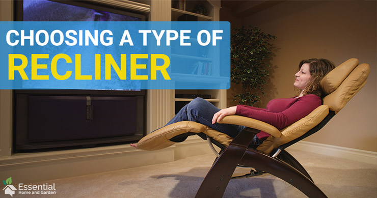 types of recliner chairs