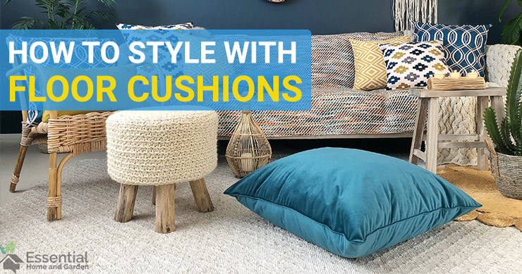 how to style with floor cushions