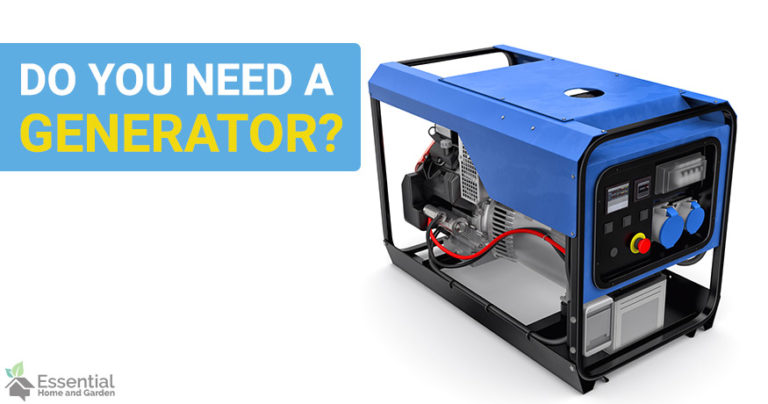 do you need a generator