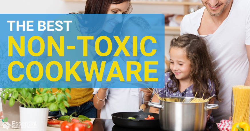 BEST NON TOXIC COOKWARE