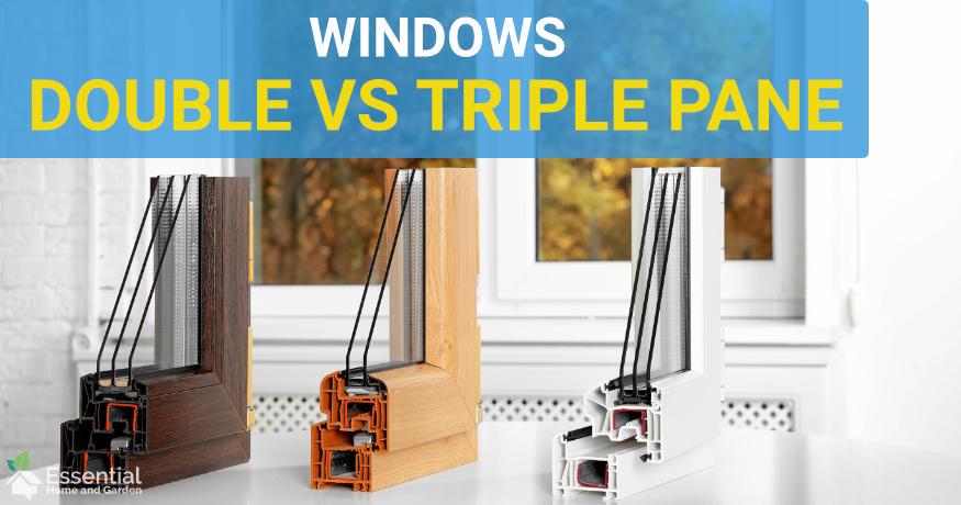 double vs triple pane windows