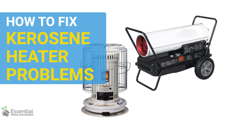 common kerosene heater problems