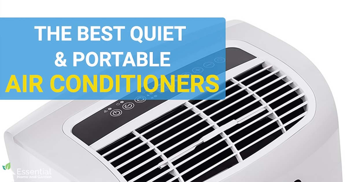 The Best Portable Quiet Air Conditioners